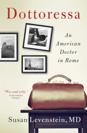 Dottoressa: An American Doctor in Rome