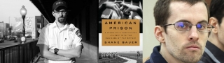 Shane Bauer, author of American Prison