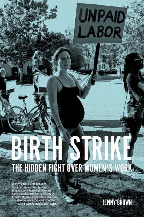 Author Event: Birth Strike: The Hidden Fight over Women's Work @ Moe's