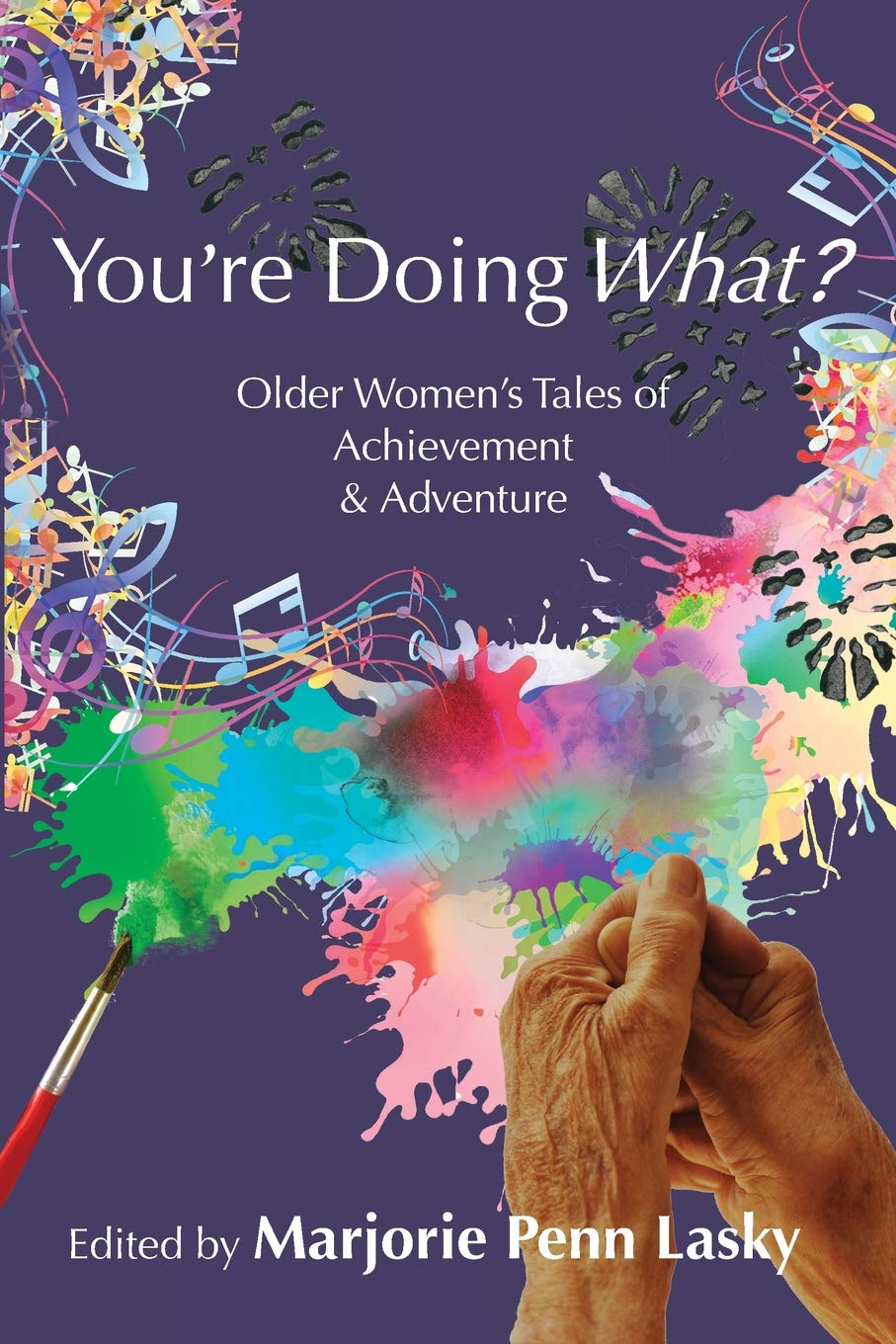You're Doing What? Older Women's Tales