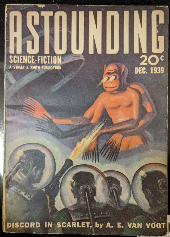 Astounding Science-Fiction, December 1939: Discord in Scarlet. A. E. Van Vogt.
