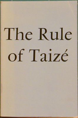 The Rule of Taize in French and in English. Communaute de Taize, Brothe Roger.