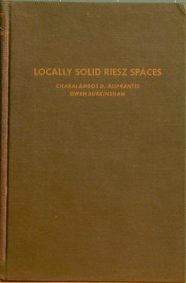 Locally Solid Riesz Spaces. Charalambos D. Aliprantis.