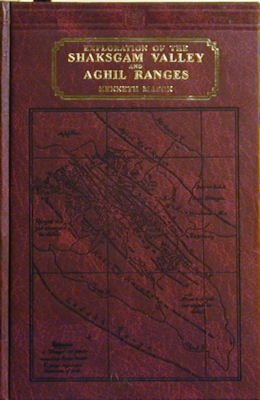 Exploration of the Shaksgam Valley and Aghil Ranges, 1926. Kenneth Mason.
