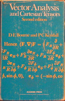 Vector Analysis and Cartesian Tensors. D. E. Bourne, P. C. Kendall.