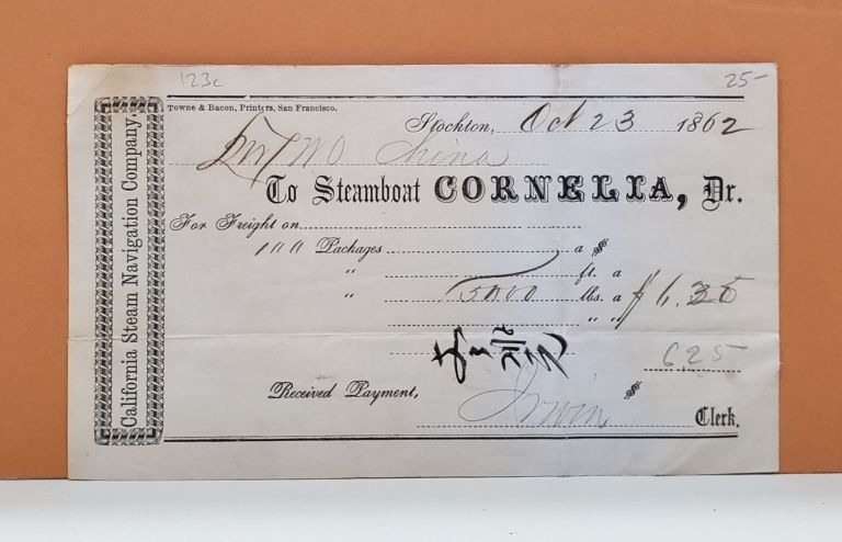 California Steam Navigation Company Receipt. California Steam Navigation Company.