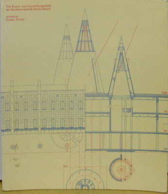 The kunst- Und Ausstellungshalle of the federal Republic of Germany: Architect Gustav Peichl. N/a.
