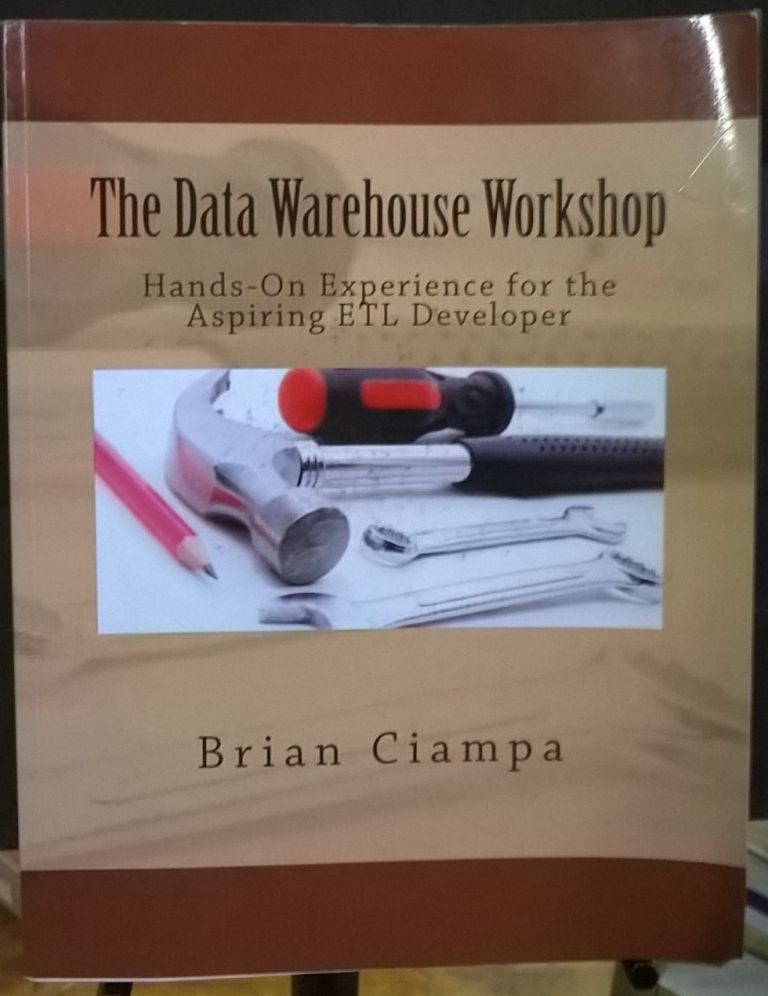 The Data Warehouse Workshop: Providing Practical Experience to the Aspiring ETL Developer. Brian Ciampa.