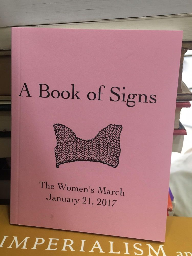 A Book of Signs: The Women's March January 21, 2017. Annabel Lee.