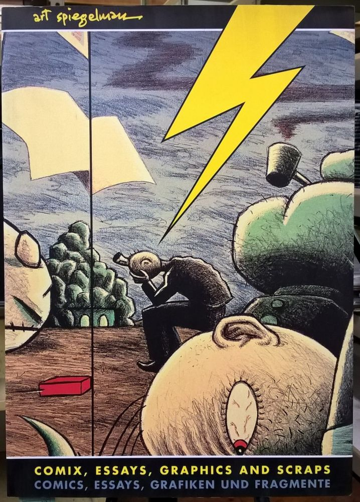 Comix, Essays, Graphics and Scraps From Maus to Now to Maus to Now. Art Spiegelman.