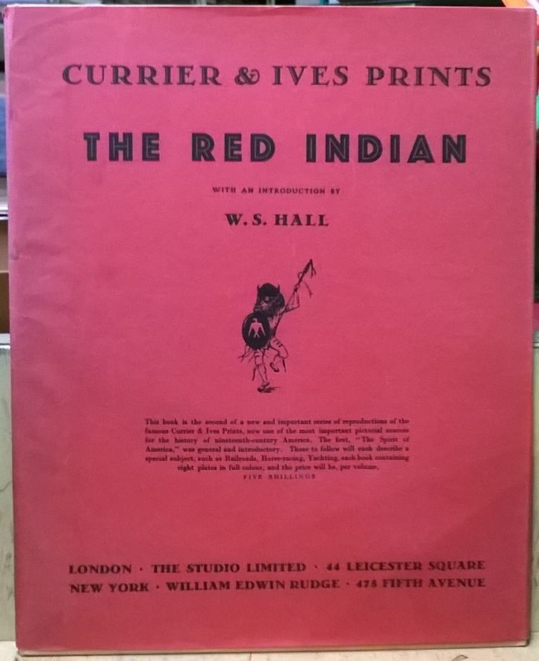 The Red Indian (Currier & Ives Prints, No. 2). W. S. Hall.