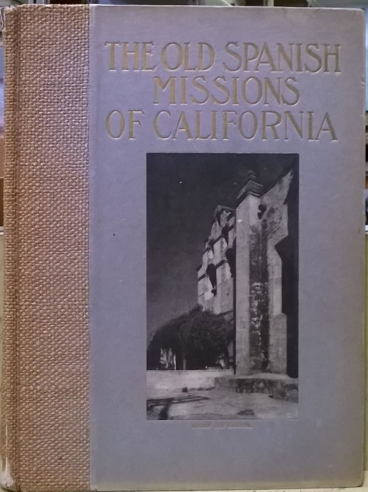 The Old Spanish Missions of California: An Historical and Descriptive Sketch. Paul Elder.