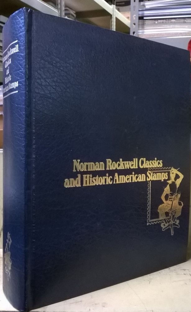 Norman Rockwell Classics and Historic American Stamps. Norman Rockwell.
