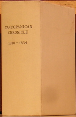 Tancopanican Chronicle 1830 - 1834. Louise duPont Crowninshield, Pierre S. duPont.