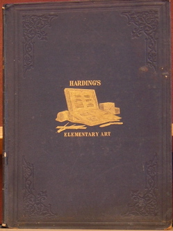 Elementary Art or the Use of the Chalk and Lead Pencil advocated and explained. James Duffield Harding, Francis Frith photographic frontispiece.