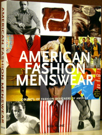 American Fashion Menswear / Council of Fashion Designers of America. Robert E. Bryan, with a. comment from Ralph Lauren.