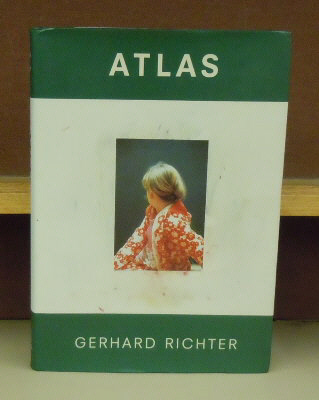 Gerhard Richer : Atlas of the photographps, collages and sketches. Helmut Friedel, Ulrich Wilmes.