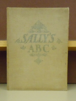 Sally's A B C, Sewed in a Sampler in 1795 by Sally Jane Tate. Dugald Steward Walker.