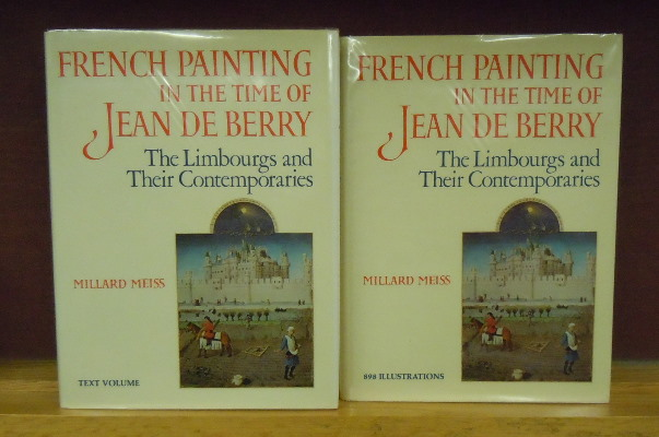 French Painting in the Time of Jean de Berry : The Limbourgs and Their Contemporaries. Millard Meiss.