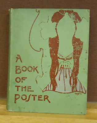 A Book of the Poster. W. S. Rogers.