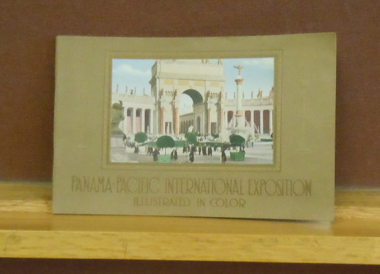 Panama-Pacific International Exposition, Illustrated in Color. Official Publication.