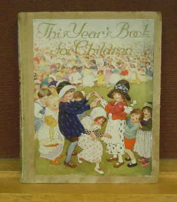 This Year's Book for Children. Anne Anderson, illustrators.