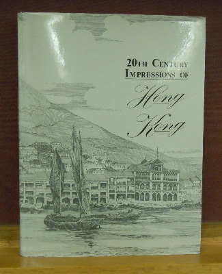 20th Century Impressions of Hong Kong : History, People, Commerce, Industries, and Resources. Arnold Wright, H. A. Cartwright.