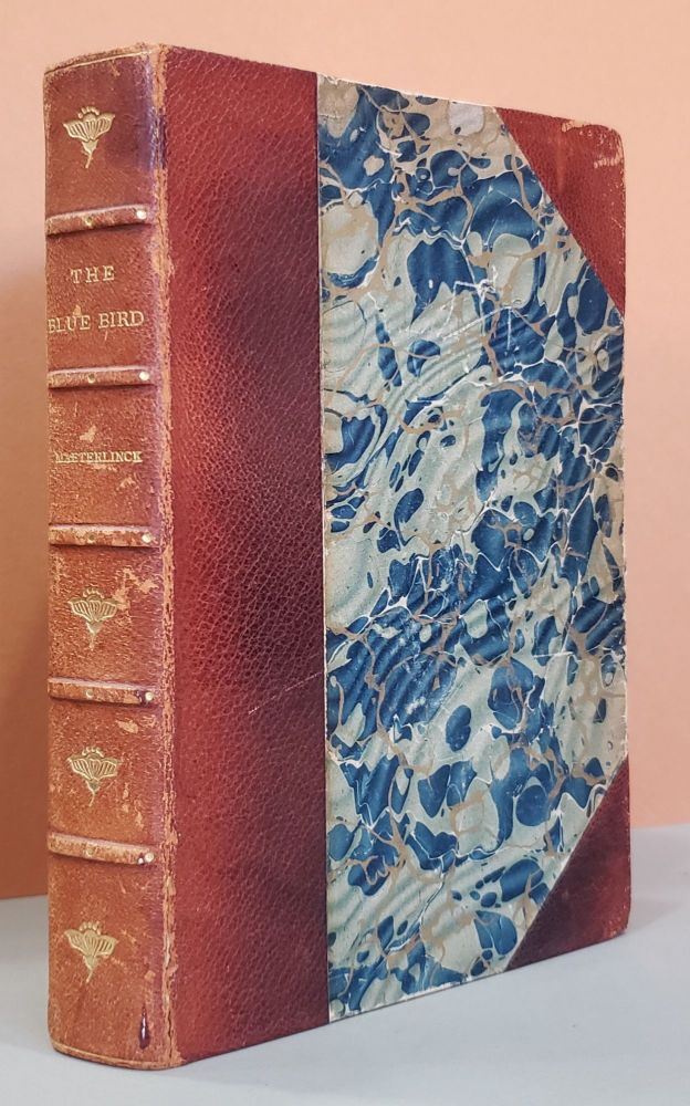 The Blue Bird: A Fairy Play in Six Acts. Maurice Maeterlinck.