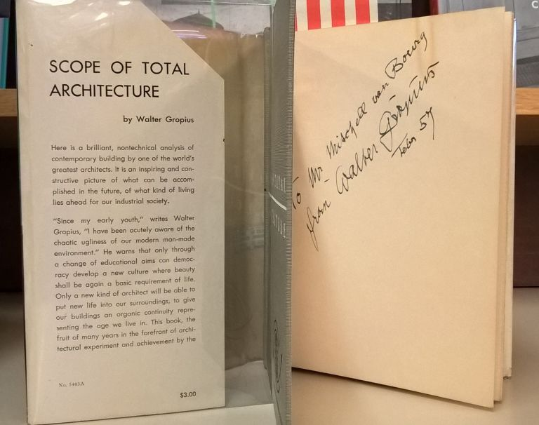 Scope of Total Architecture: a new way of life. Walter Gropius.