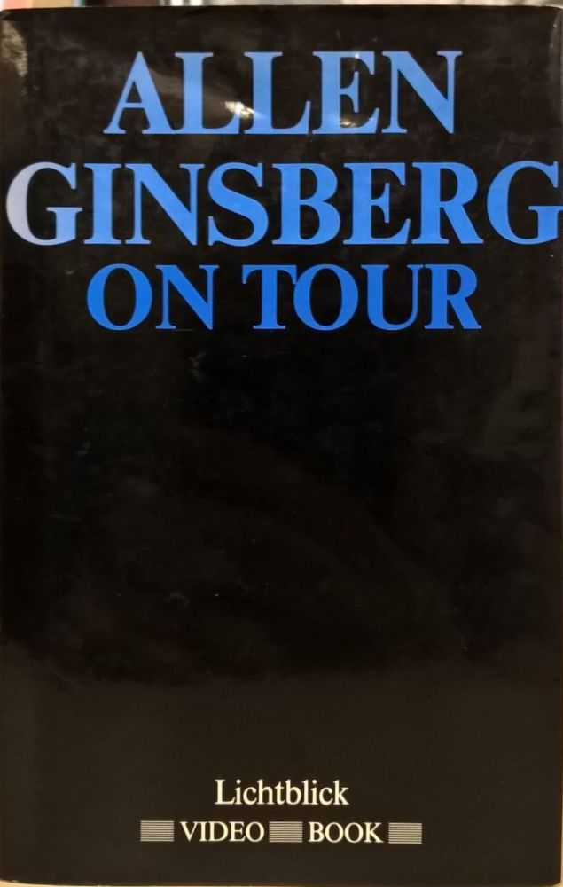 Ginsberg, Allen, on Tour with Peter Orlovsky and Steven Taylor. Allen Ginsberg.