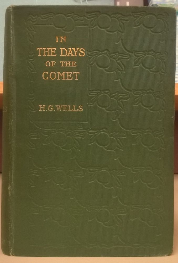 In the Days of the Comet. H. G. Wells.
