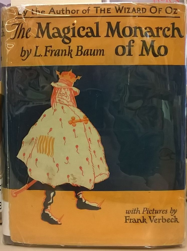 The Surprising Adventures of The Magical Monarch of Mo. L. Frank Baum.