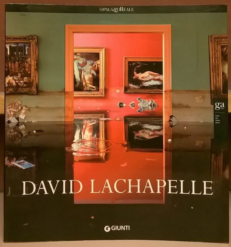 David LaChapelle. Gianni Mercurio, Fred Torres.