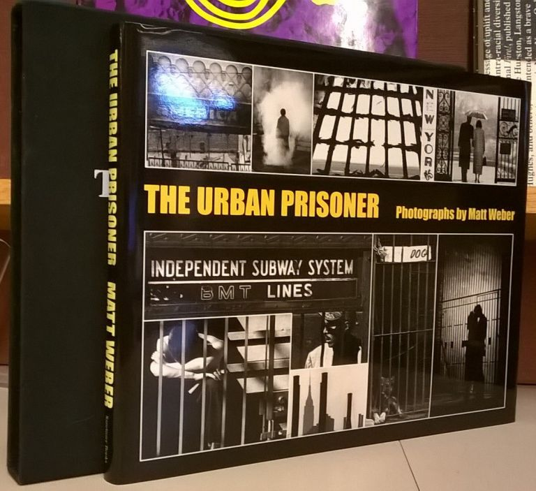 The Urban Prisoner. Matt Weber.