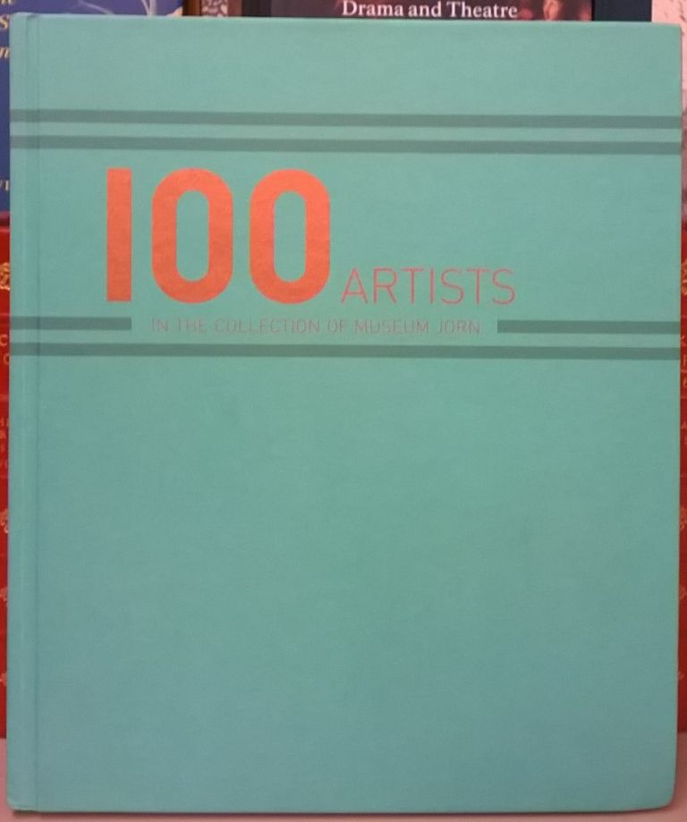 100 Artists in the Collection of Museum Jorn. Museum jorn.