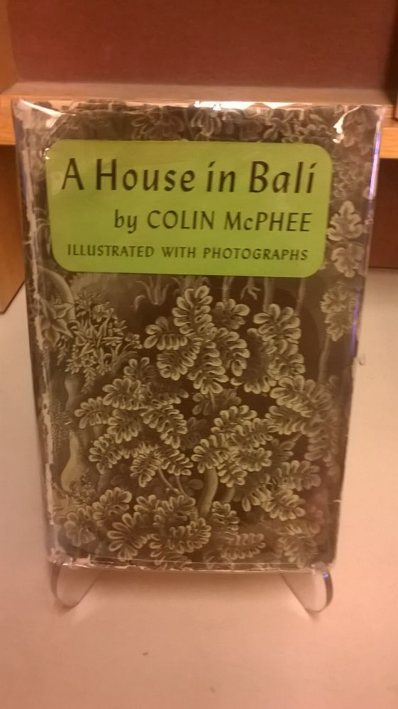 A House in Bali. Colin McPhee.