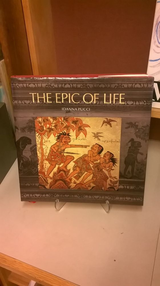 The Epic of Life. Idanna Pucci.