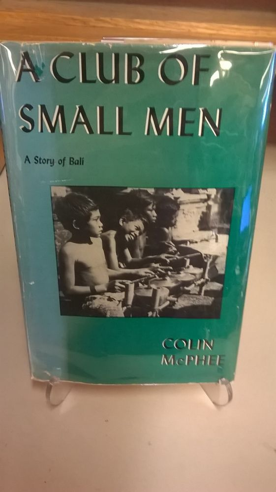 A Club of Small Men. Colin McPhee.