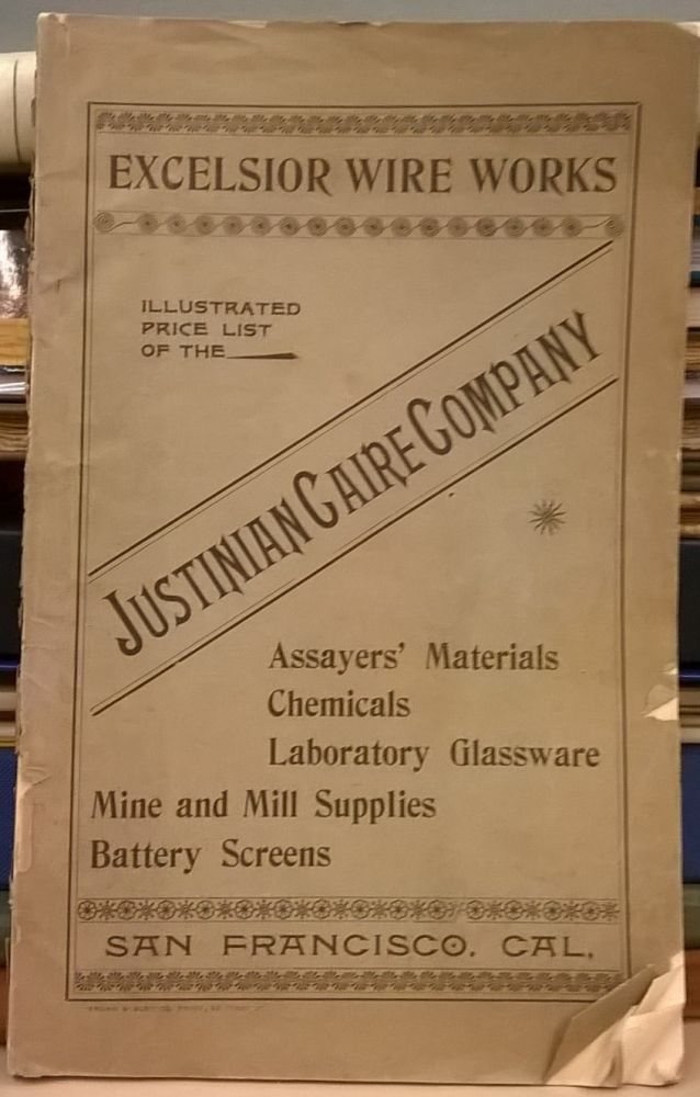 Excelsior Wire Works Illustrated Catalogue and Price List of the Justinian Caire Company. Excelsior Wire Works.