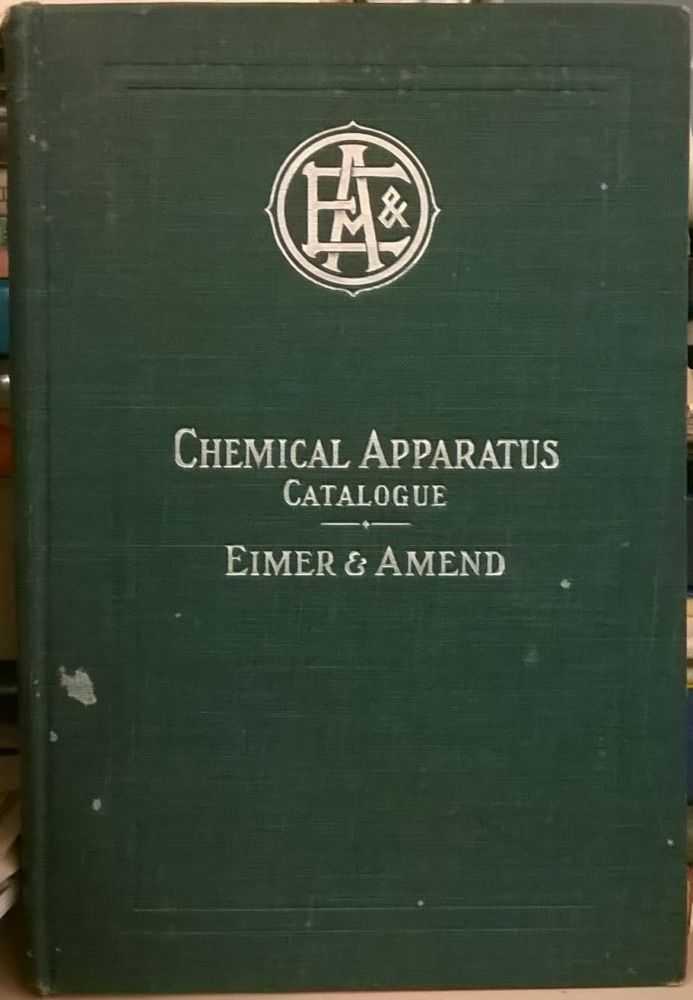 1905 Illustrated Catalogue of Chemical Apparatus, Assay Goods and Laboratory Supplies. Eimer, Amend.