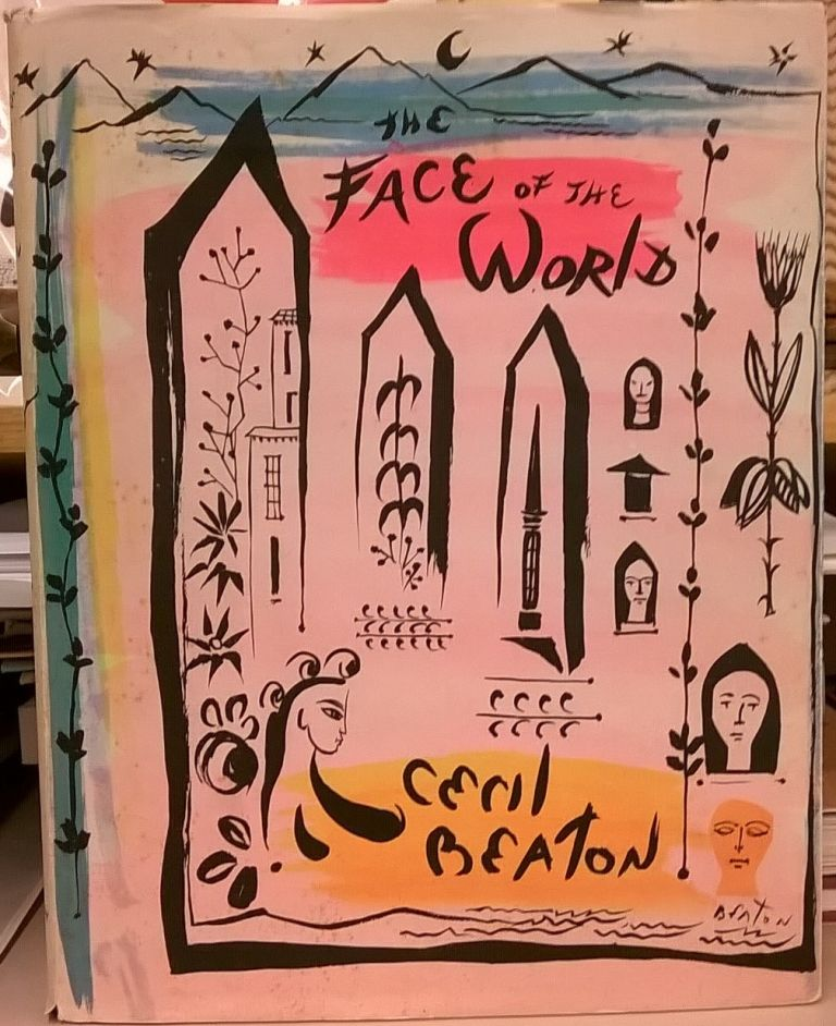 The Face of the World, and International scrapbook of people and places. Cecil Beaton.