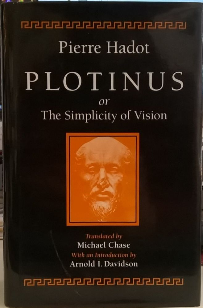 Poltinus, or the Simplicity of Vision. Pierre Hadot.