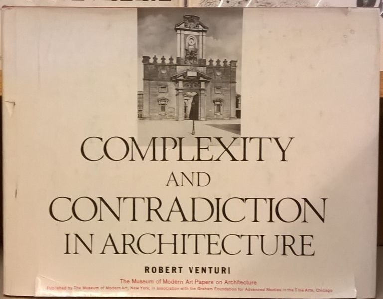 Complexity and Contradiction in Architecture. Robert Venturi.