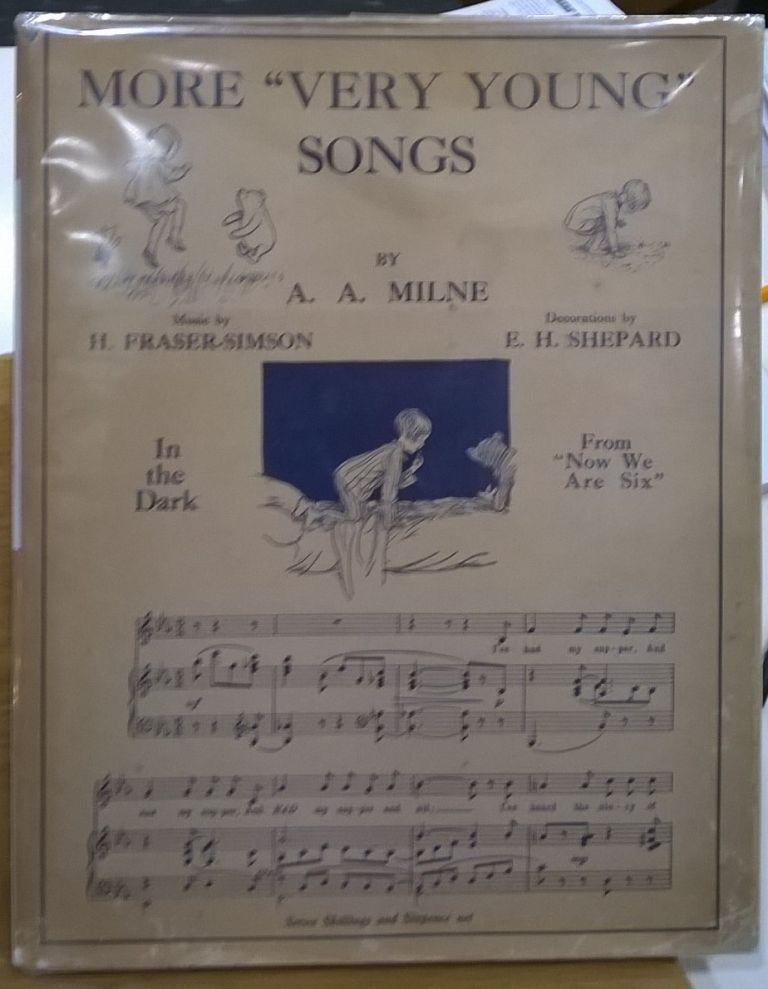 """More """"Very Young"""" Songs from """"When We Were Very Young"""" and """"Now We are Six"""" A. A. Milne, H. Fraser-Simson."""