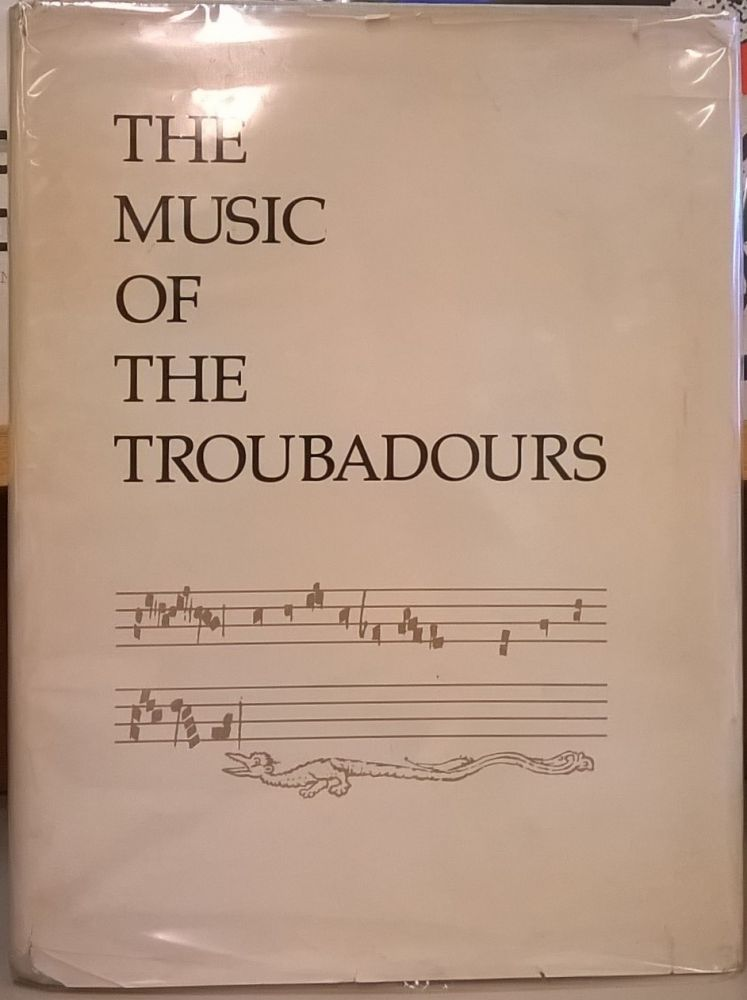 The Music of the Troubadours, volume 1. Peter Whigham.
