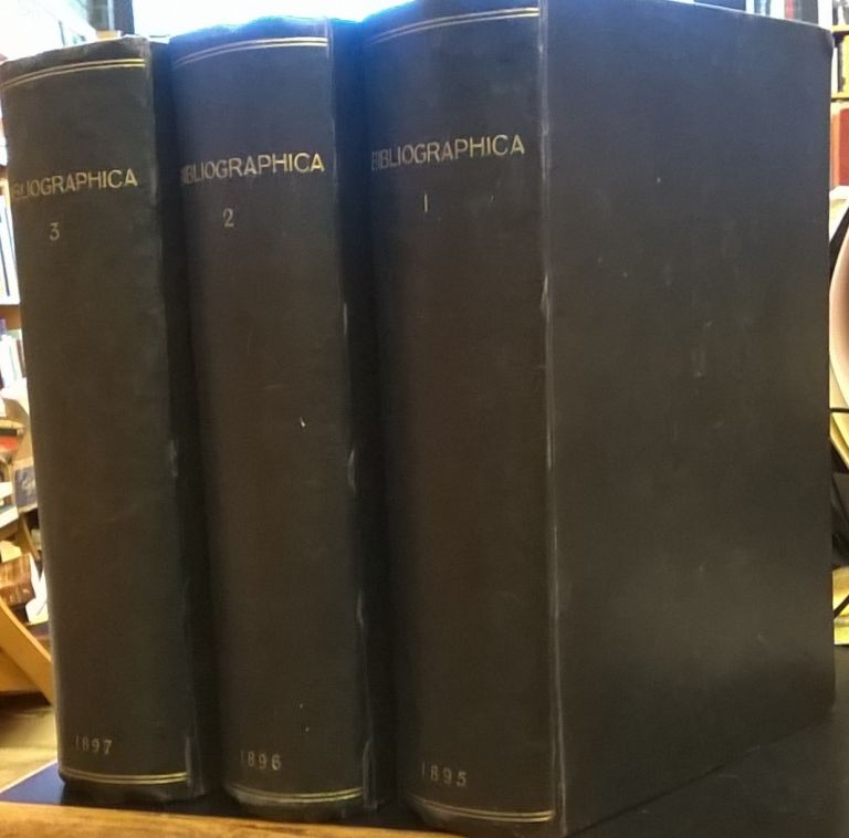 Bibliographica: Papers on Books, Their History and Art, 3 vol. Alfred W. Pollard.