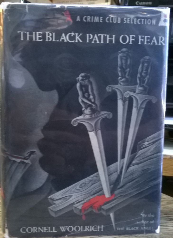 The Black Path of Fear. Cornell Woolrich.