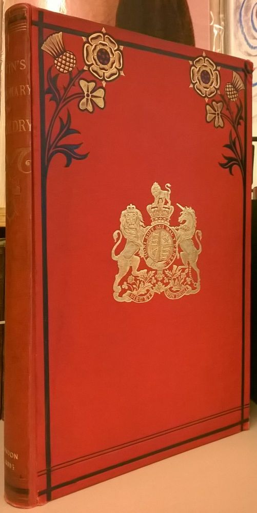 A Dictionary of Heraldry, with upwards of two thousand five hundred illustrations. Charles Norton Elvin.