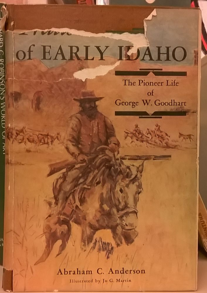 Trails of Early Idaho. Abraham C. Anderson.