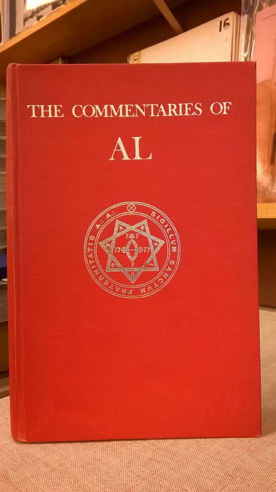 The Commentaries of AL: The Equinox Volume V Number 1. Aleister Crowley.